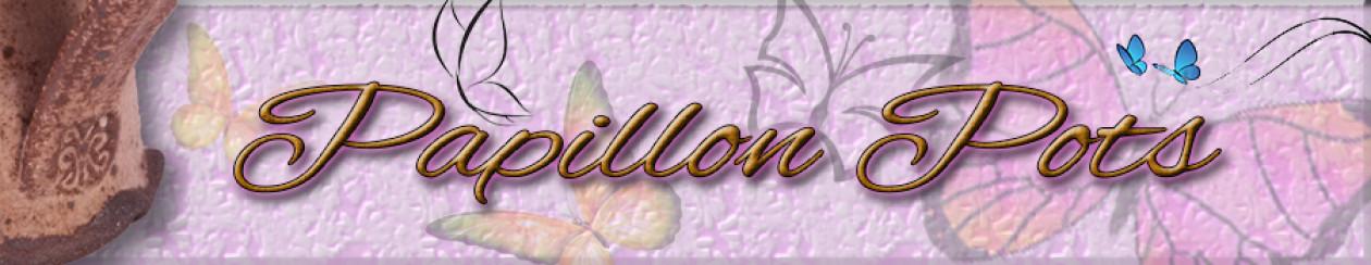 Papillon Pots